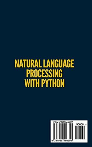 NATURAL LANGUAGE PROCESSING WITH PYTHON: NATURAL LANGUAGE By Frank Millstein NEW |