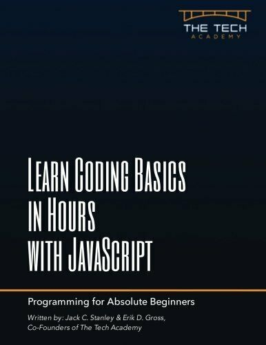 LEARN CODING BASICS IN HOURS WITH JAVASCRIPT By Tech Academy Excellent Condition |