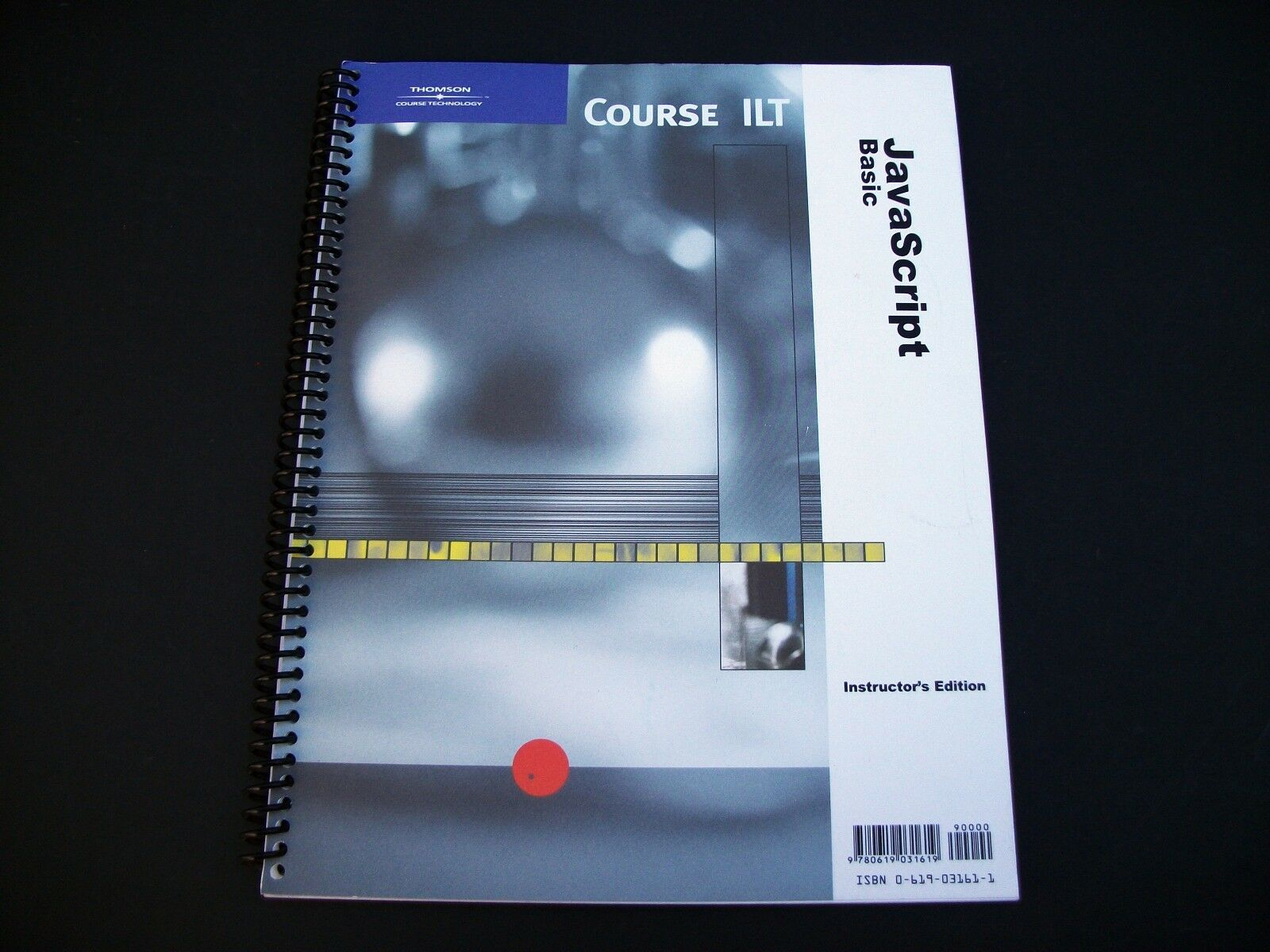 Course ILT JavaScript Basic with CD – Instructor's Edition by Course Technology |