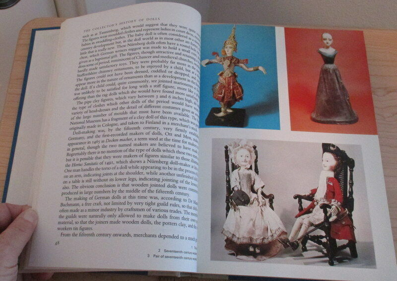 The Collector's History of Dolls 1981 Lavishly illustrated with many photographs |