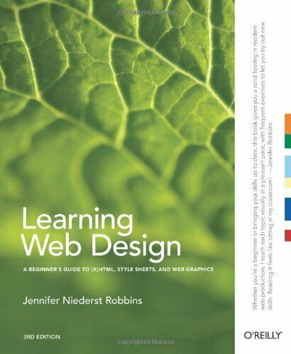 LEARNING WEB DESIGN: A BEGINNER'S GUIDE TO (X)HTML, By Jennifer Niederst NEW |