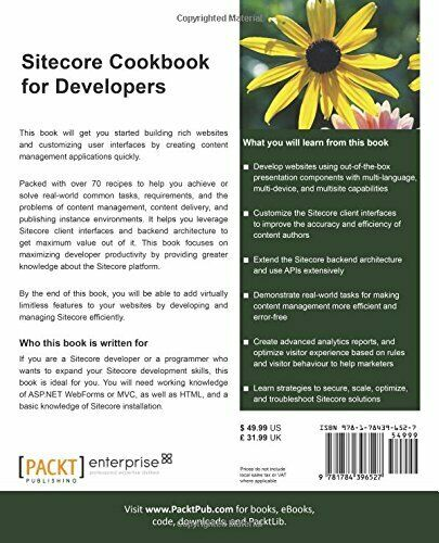 SITECORE COOKBOOK FOR DEVELOPERS By Yogesh Patel |
