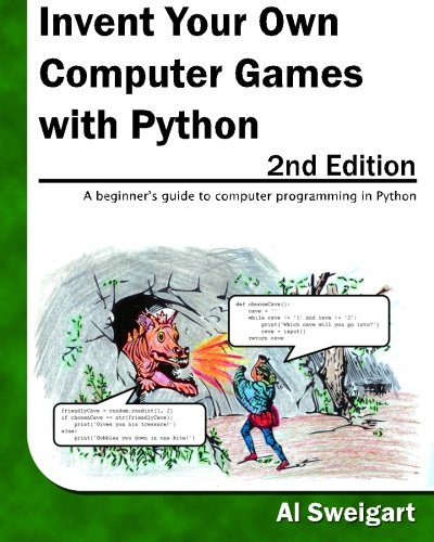 INVENT YOUR OWN COMPUTER GAMES WITH PYTHON, 2ND EDITION By Al Sweigart BRAND NEW |