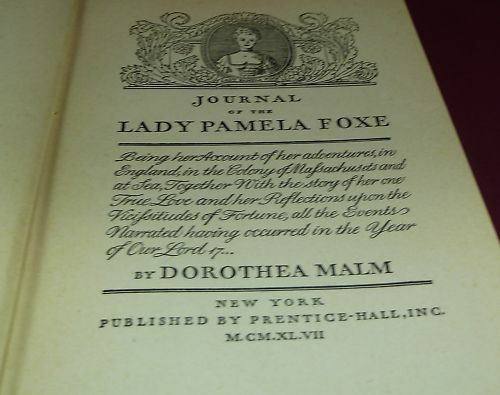 Journal of the Lady Pamela Foxe Malm Her Adventures in |