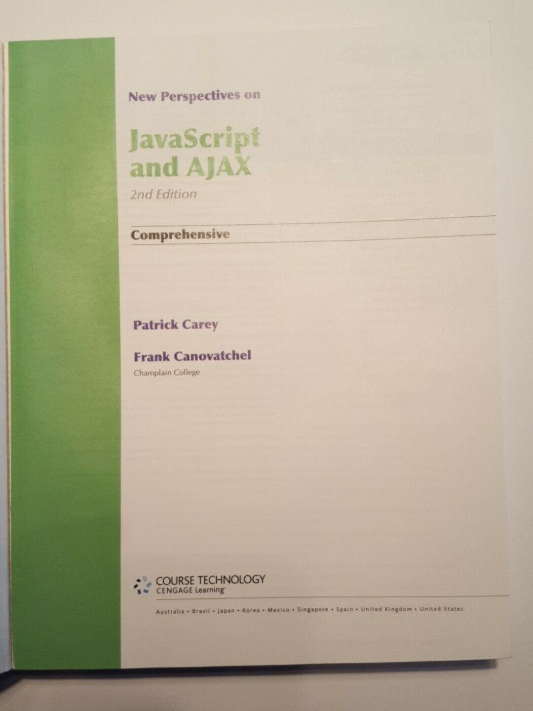 HTML Ser.: JavaScript and Ajax : Comprehensive by Frank Canovatchel and Patrick… |