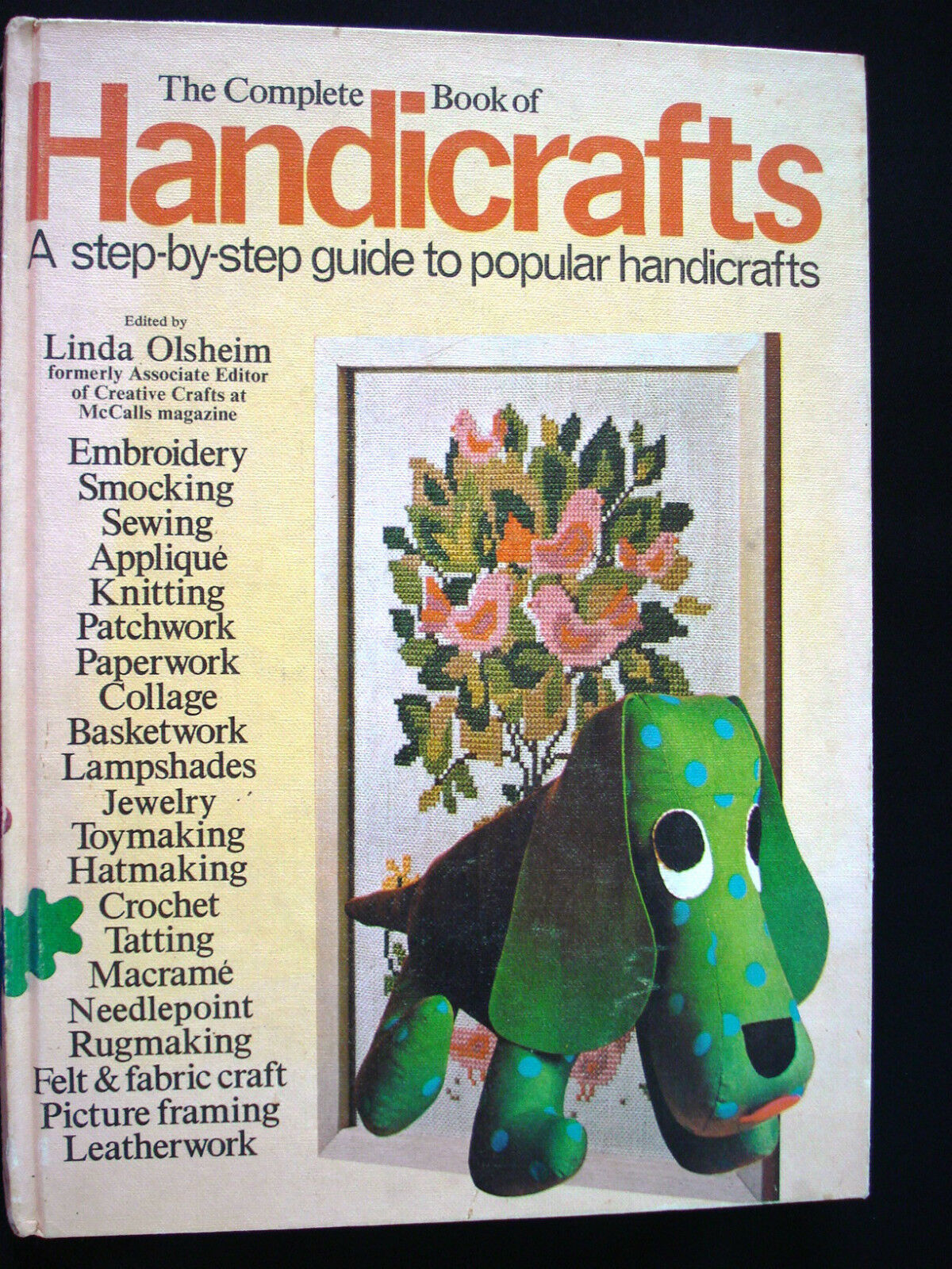 1973 The Complete Book of Handicrafts by Linda Olsheim Book |
