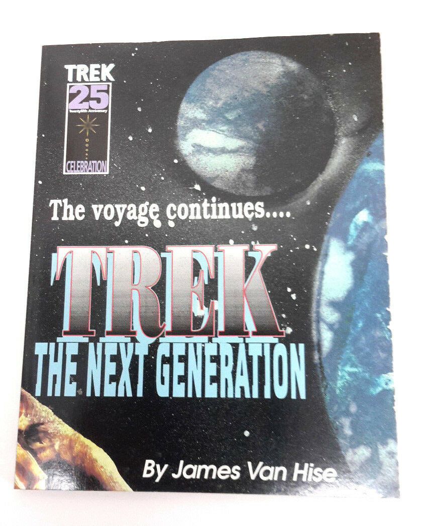 25th Celebration Trek:The Next Generation Book by van Hise (1992, Paperback) |