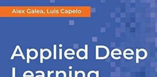 APPLIED DEEP LEARNING WITH PYTHON: USE SCIKIT-LEARN, TENSORFLOW, By Luis NEW