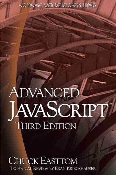 Advanced JavaScript, Paperback by Easttom, Chuck, ISBN 1598220330, ISBN-13 97… |