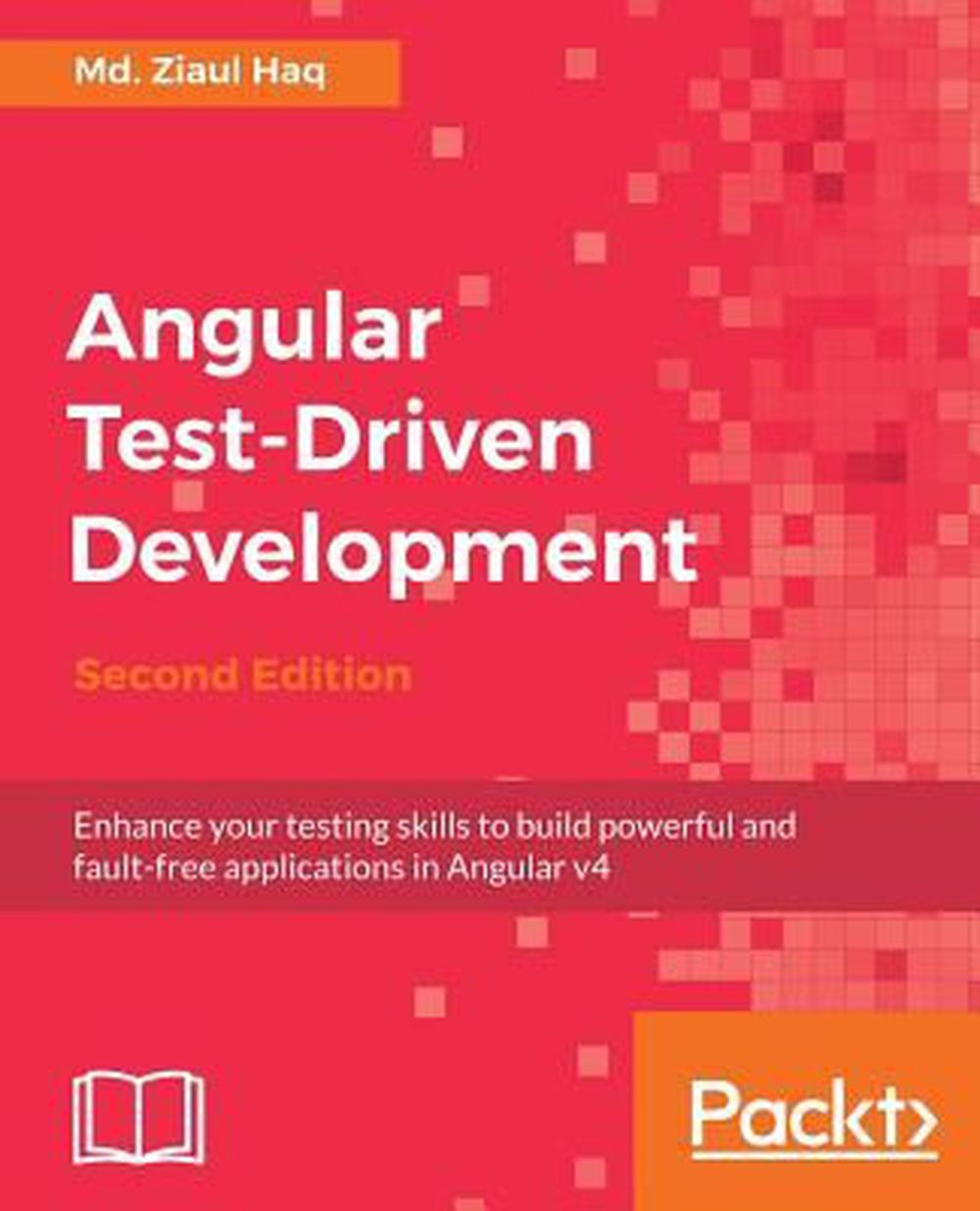 Angular Test-Driven Development by Md. Ziaul Haq (English) Paperback Book Free S |