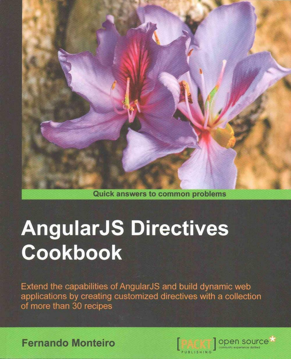 AngularJS Directives Cookbook by Fernando Monteiro (English) Paperback Book Free |