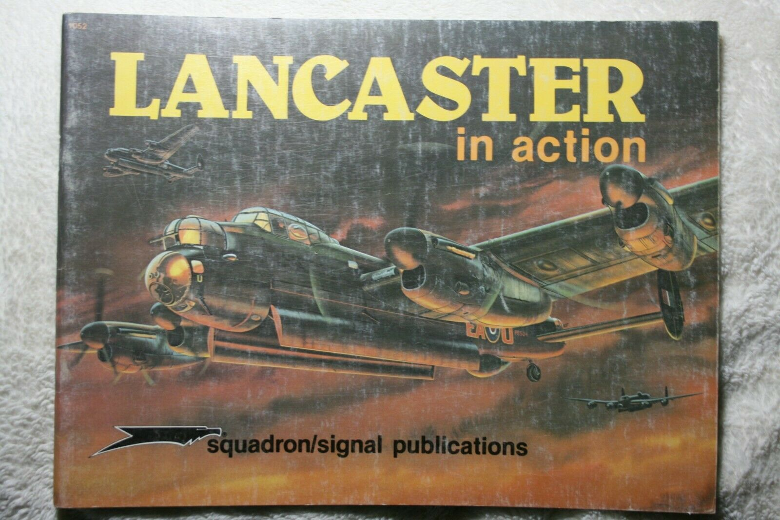 Avro Lancaster in Action Squadron Signal Book # 1052 Good Condition  