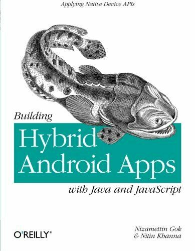BUILDING HYBRID ANDROID APPS WITH JAVA AND JAVASCRIPT: APPLYING By Nitin VG |