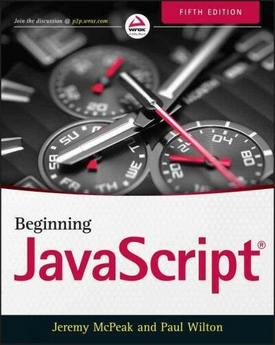 Beginning JavaScript, Paperback by Mcpeak, Jeremy; Wilton, Paul |
