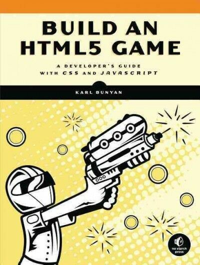 Build an HTML5 Game : A Developer's Guide With CSS and JavaScript, Paperback … |