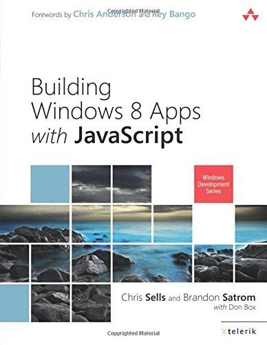 Building Windows 8 Apps with JavaScript (Microsoft .Net Devel... by Sells, Chris