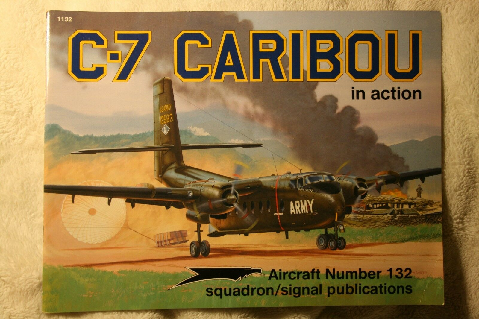C-7 Caribou in Action Squadron Signal Book # 1132 Very Good Condition |