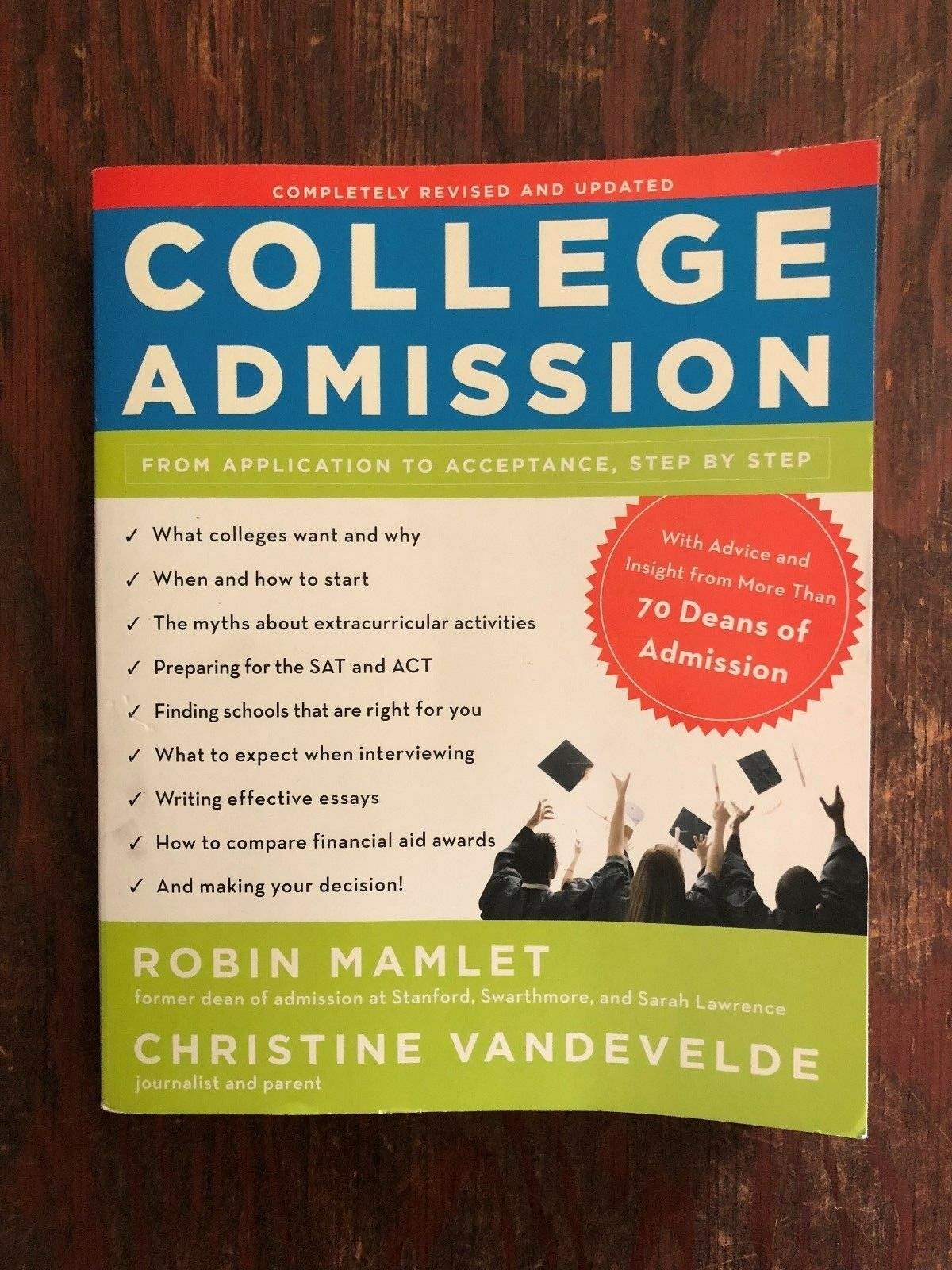 COLLEGE ADMISSION From Application to Acceptance, Step by Step BOOK Robin Mamlet |