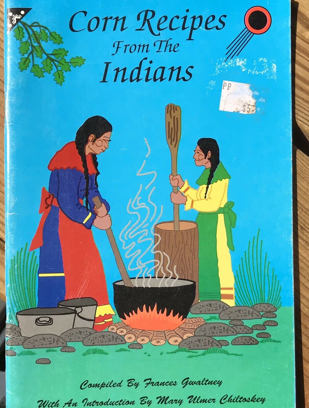 CORN RECIPES FROM THE INDIANS COOKBOOK CREEK CHICKASAW CHEROKEE  