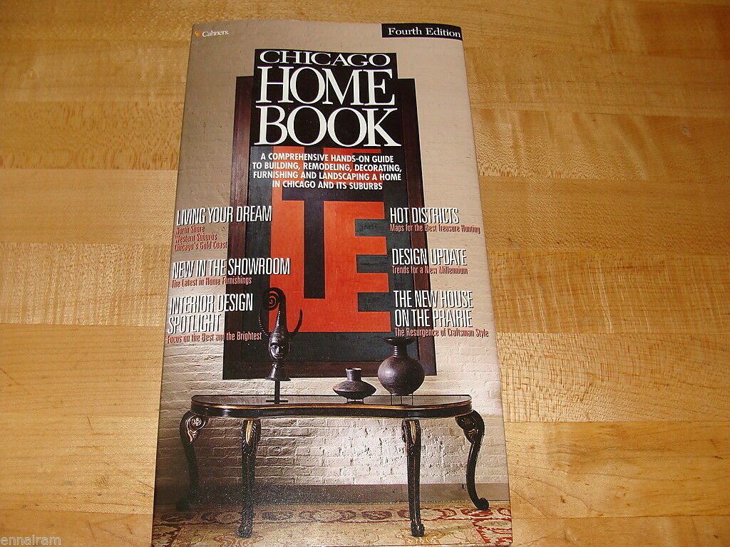 Chicago Home Book Fourth Edition 2000 Building & Remodeling Sourcebook |