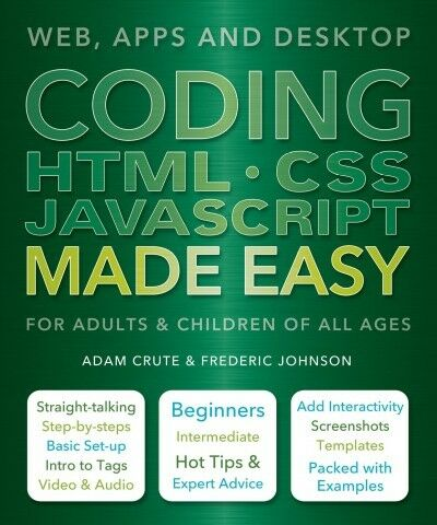 Coding HTML-CSS Javascript Made Easy, Paperback by Crute, Adam; Johnson, Fred… |