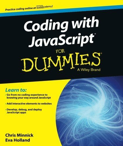Coding with JavaScript For Dummies by Minnick, ChrisHolland, Eva… |
