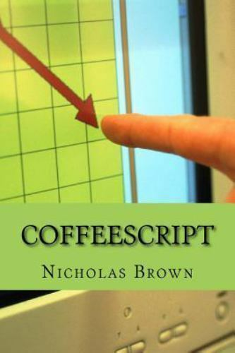 Coffeescript : Your Guide Book on App Development With Coffescript, Paperback… |