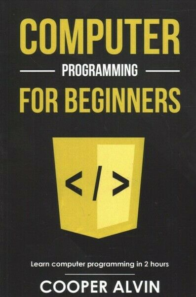 Computer Programming for Beginners : Learn the Basics of Java, SQL, C, C++, C… |