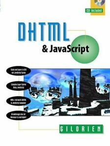DHTML and JavaScript by Gilorien (1999, Trade Paperback) |