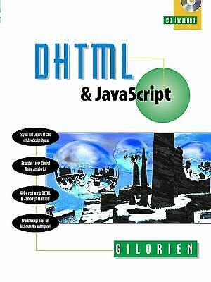 DHTML and JavaScript by Gilorien |