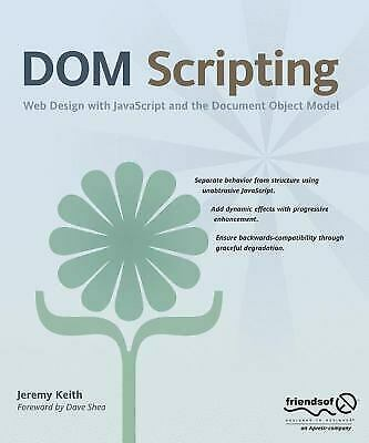 DOM Scripting : Web Design with JavaScript and the |
