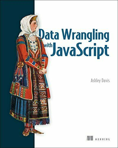 Data Wrangling with JavaScript by Davis  New 9781617294846 Fast Free Shipping.. |