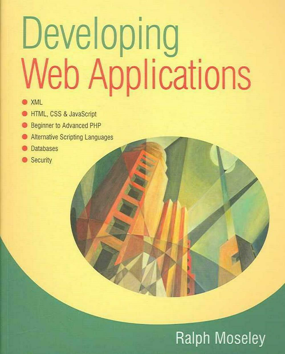 Developing Web Applications by Ralph Moseley (English) Paperback Book Free Shipp |