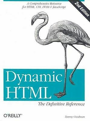 Dynamic HTML : A Comprehensive Resource for HTML, CSS, DOM, and JavaScript |