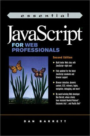 ESSENTIAL JAVASCRIPT FOR WEB PROFESSIONALS (2ND EDITION) By Micah Brown **Mint** |