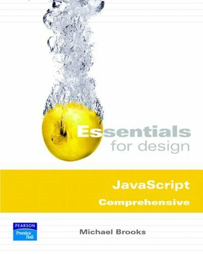 ESSENTIALS FOR DESIGN JAVASCRIPT COMPREHENSIVE (2ND EDITION) (V. By Michael NEW |