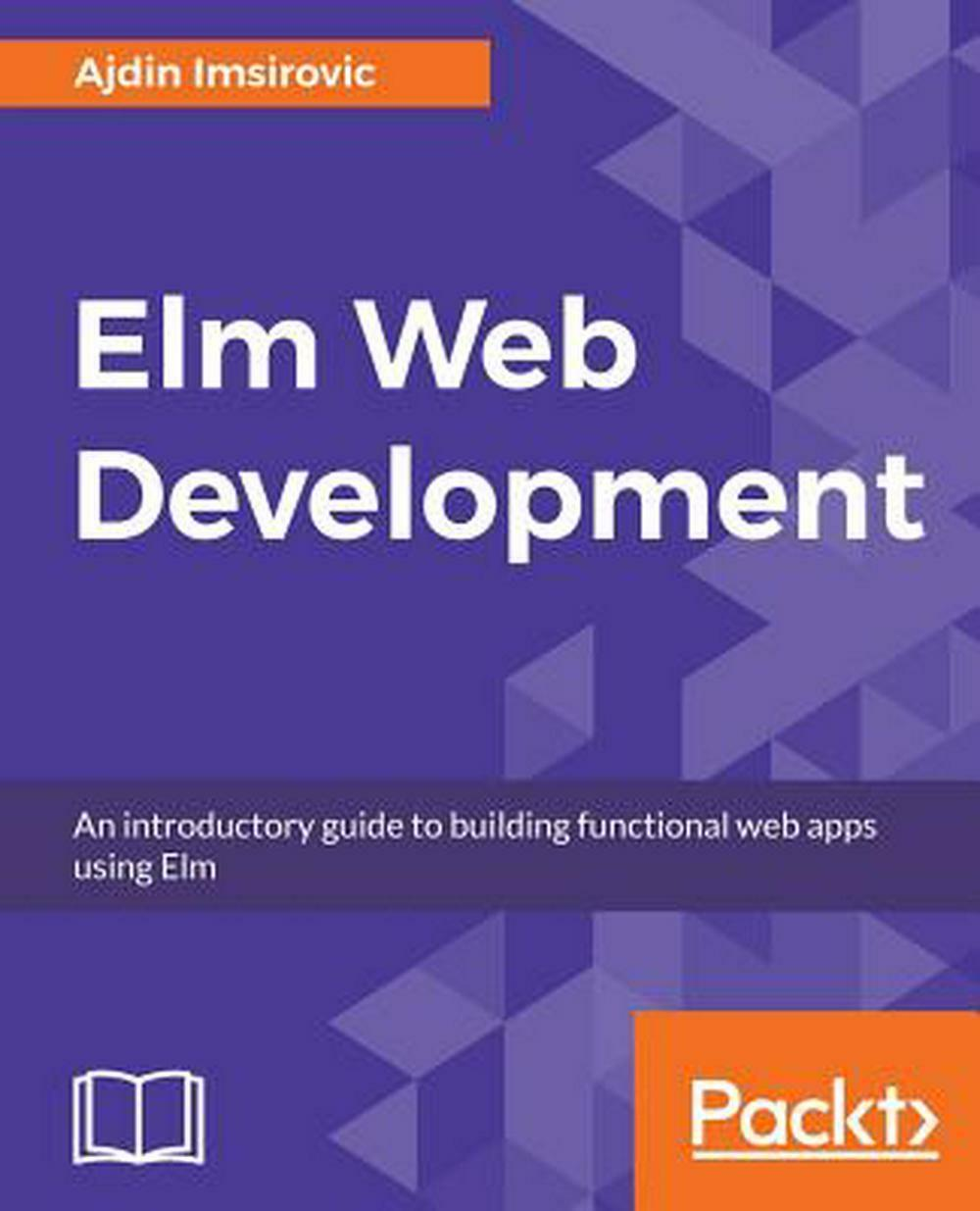 Elm Web Development by Ajdin Imsirovic Paperback Book Free Shipping! |