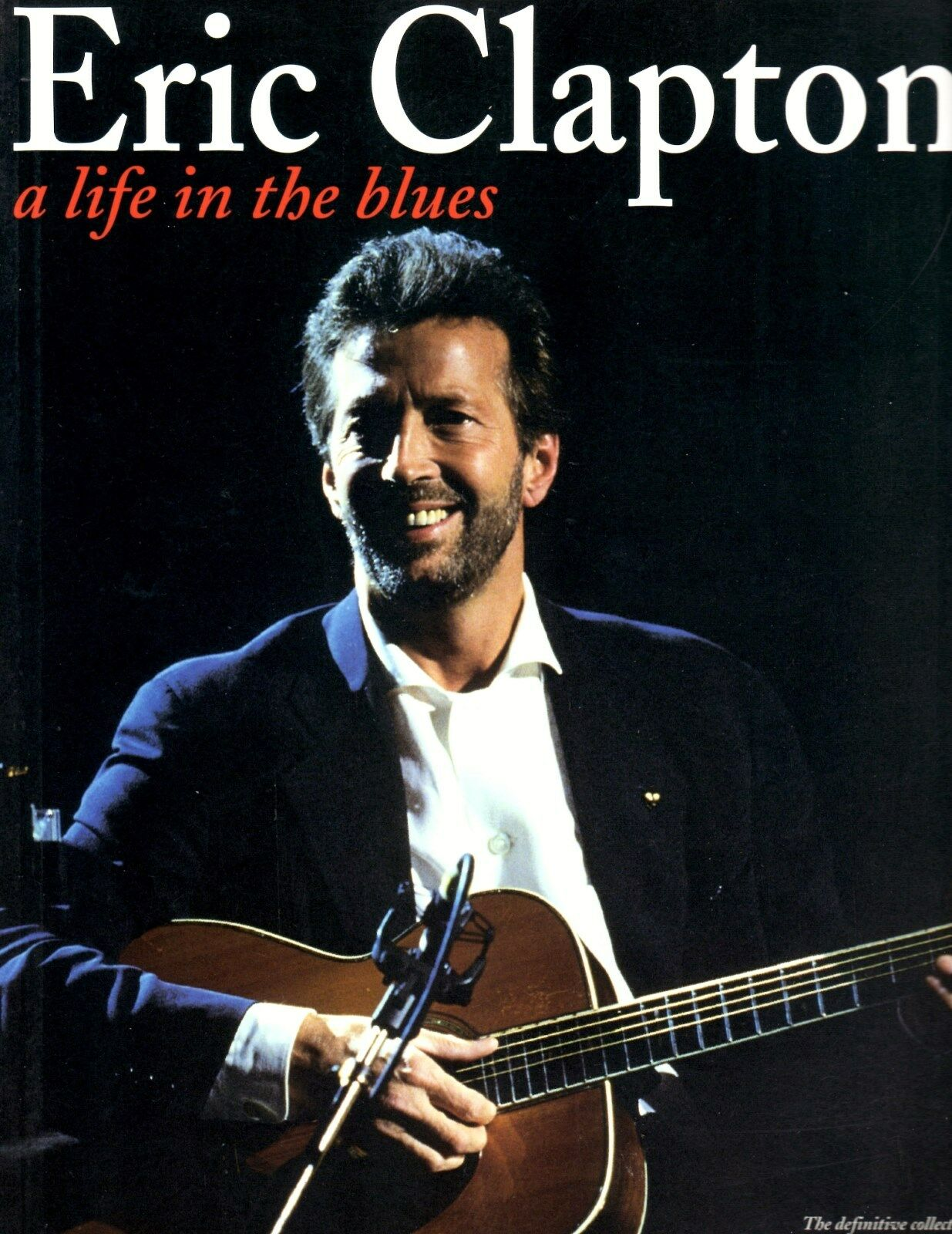 Eric Clapton : A Life in the Blues by Music Sales Staff (1995, Paperback) NEW |