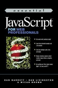 Essential Java Script for Web Professionals |