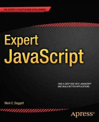 Expert JavaScript, Paperback by Daggett, Mark E., Like New Used, Free shippin… |