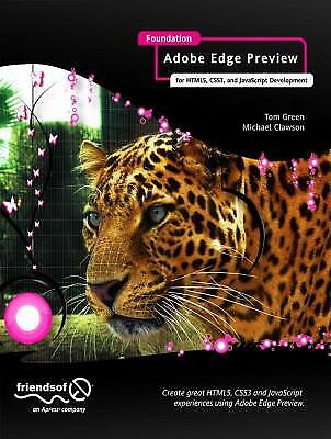 Foundation Adobe Edge Animate : For HTML5, CSS3, and JavaScript Development |
