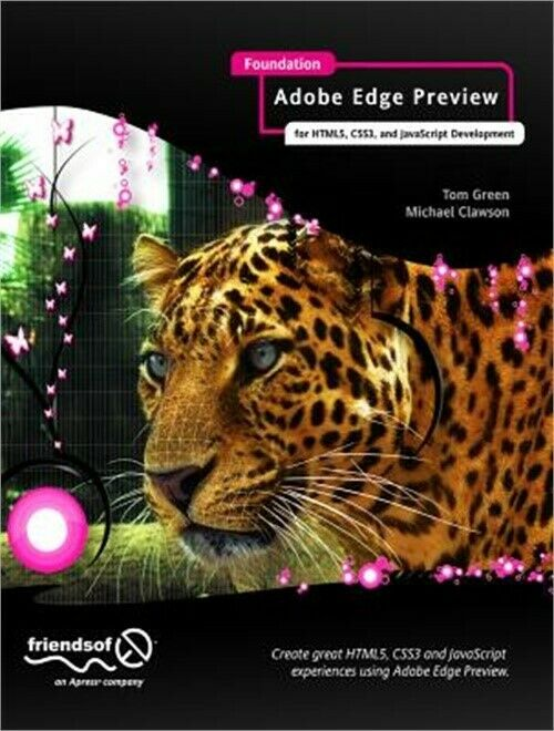Foundation Adobe Edge Animate: For Html5, Css3, and JavaScript Development (Pape |