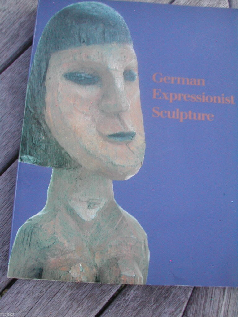 GERMAN EXPRESSIONIST SCULPTURE Paperback |