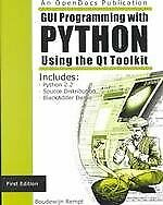 GUI PROGRAMMING WITH PYTHON: USING QT TOOLKIT By Boudewijn Rempt |