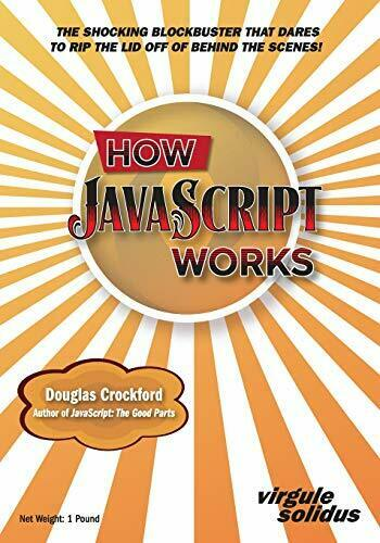 HOW JAVASCRIPT WORKS By Douglas Crockford **BRAND NEW**