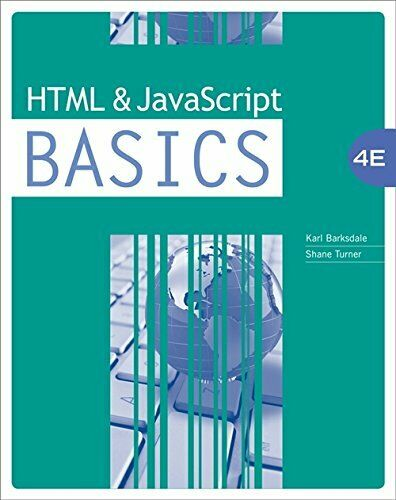 HTML AND JAVASCRIPT BASICS By E. Shane Turner **Mint Condition** |