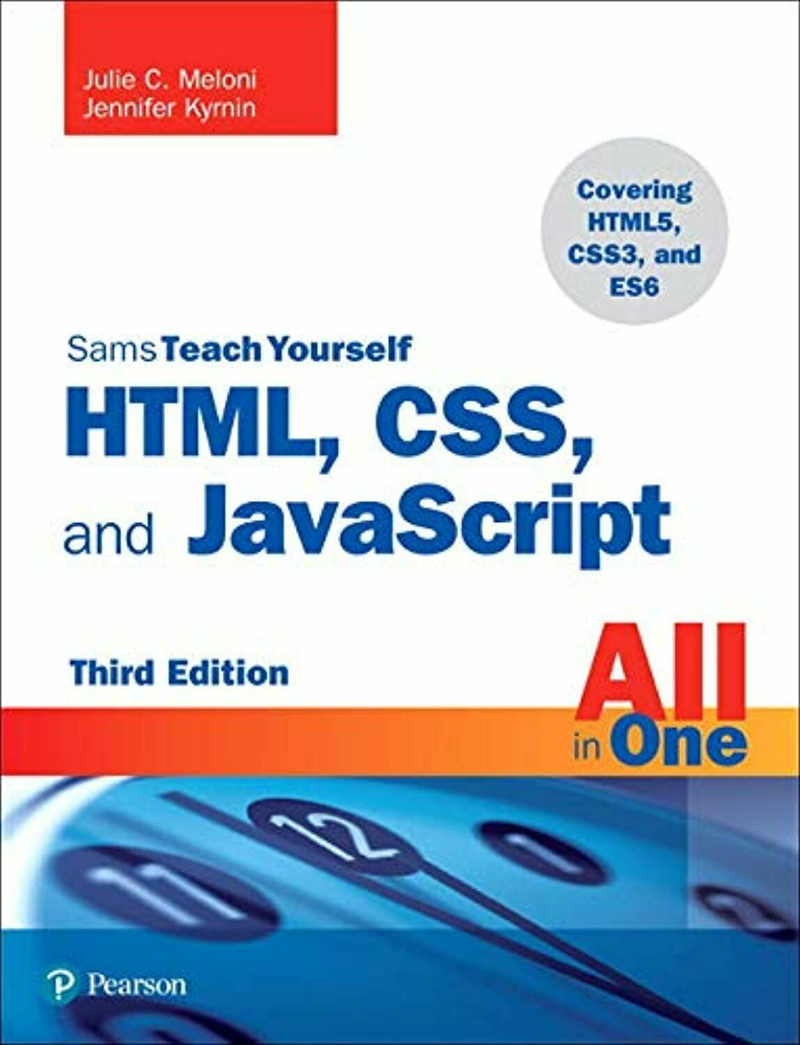 HTML, CSS, and JavaScript All in One, Sams Teach Yourself (3rd Edition) |