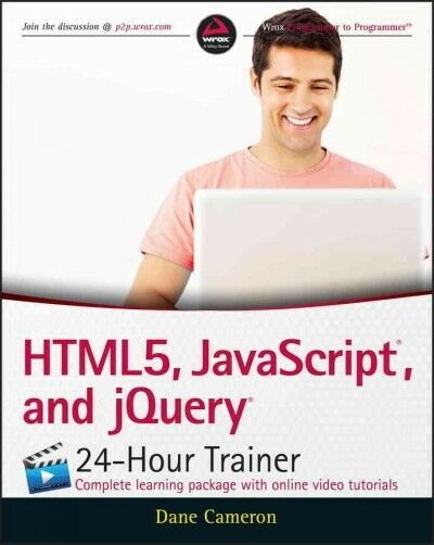 HTML5, JavaScript and jQuery 24-Hour Trainer, Paperback by Cameron, Dane, ISB… |