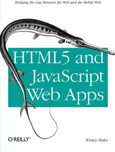 HTML5 and JavaScript Web Apps: Bridging the Gap Between the Web and the Mobile |