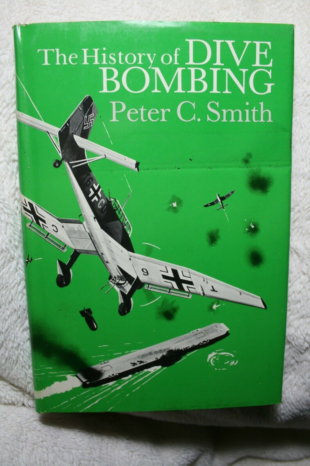 History of Dive Bombing Peter C. Smith HCDJ Very Good Condition |